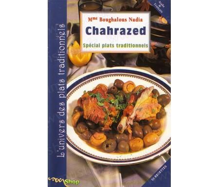 Spécial Plats Traditionnels Chahrazed Arabe-Français