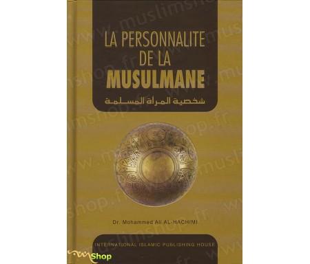 La Personnalité de la Musulmane