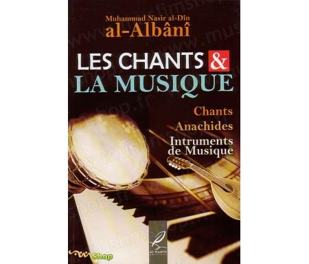Les Chants et la Musique - Chants, Anashides, Instruments de Musique