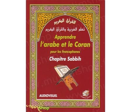 Apprendre l'Arabe et le Coran pour les francophones - Chapitre Sabbih (Livre)