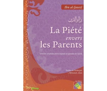 La Piété envers les Parents - Devoirs et Droits entre Enfants et Parents en Islam