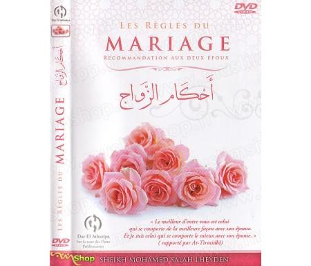 Les Règles du Mariage - Recommandations aux Deux Epoux