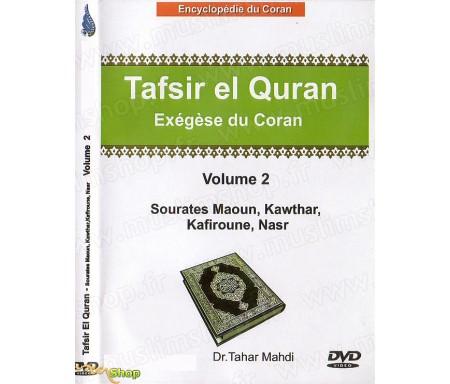 Exégèse du Coran (Tafsir El Quran) - Volume 2