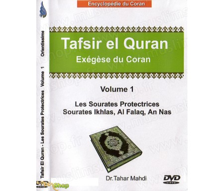 Exégèse du Coran (Tafsir El Quran) - Volume 1