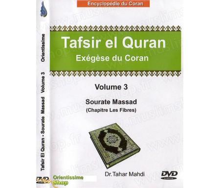 Exégèse du Coran (Tafsir El Quran) - Volume 3