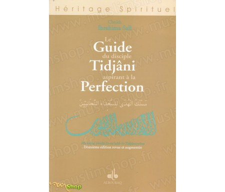 Le Guide du Disciple Tidjani aspirant à la Perfection