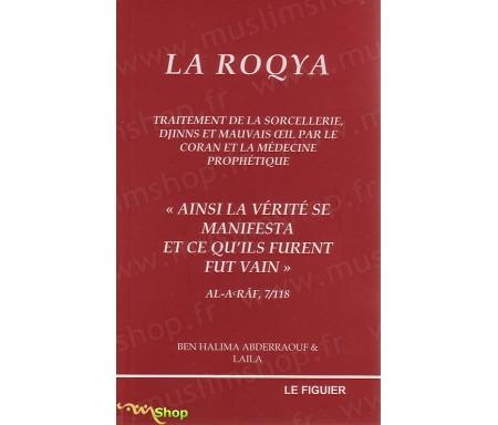 La Roqya - Traitement des Djinns, Sorcellerie et Mauvais Oeil par le Coran