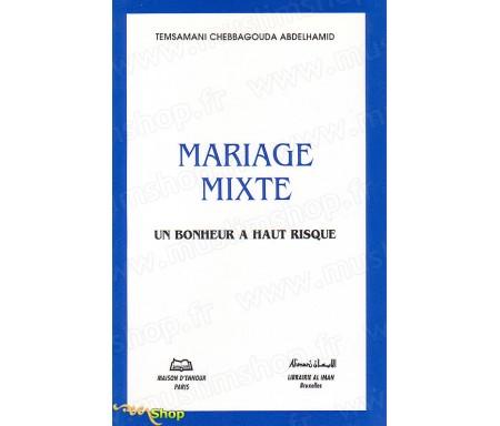 Mariage Mixte - Un bonheur à Haut Risque