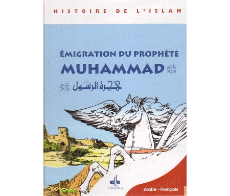 BD - Emigration du Prophète Muhammad, Tome 2 (Arabe-Français)