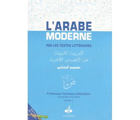 L'Arabe Moderne par les Textes Littéraires - Volume 2 (Corrigé des Exercices)