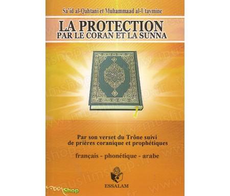 La Protection par le Coran et la Sunna (Français, Arabe et Phonétique)