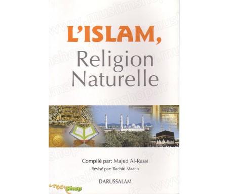 L'Islam, Religion Naturelle