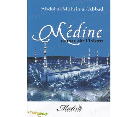 Médine, Coeur de l'Islam