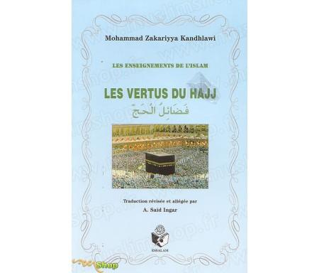 Les Vertus du Hajj - Enseignements de l'Islam