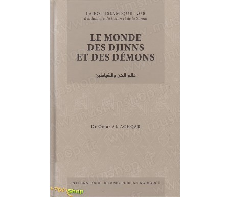Le Monde des Djinns et des Démons - Tome 3