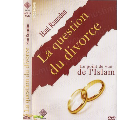 La Question du Divorce - Le Point de Vue de l'Islam