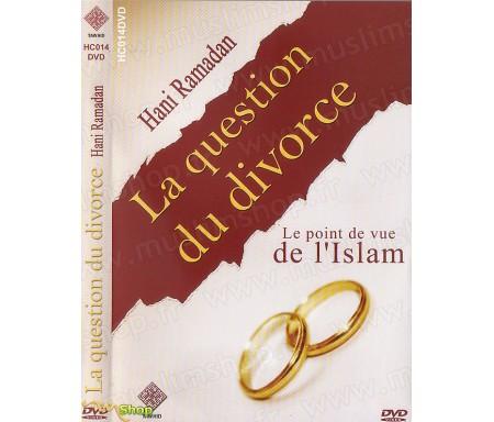 La Question du Divorce - Le Point de Vue de l'Islam