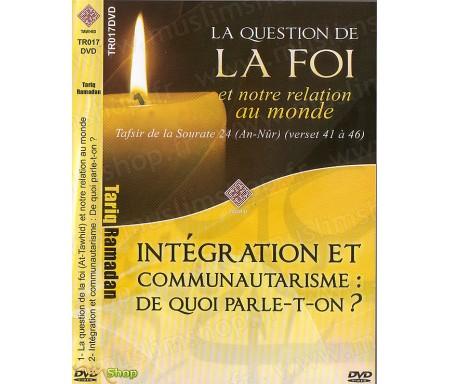 Double conférence : La Foi et notre relation au monde & Intégration et Communautarisme : De quoi Parle-t-on ?