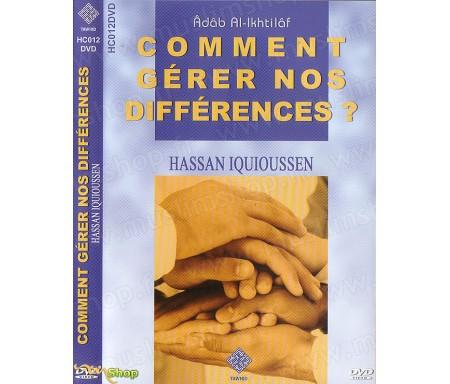 Comment Gérer nos Différences ?