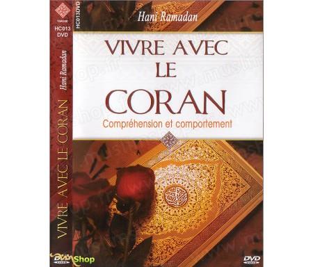Vivre avec le Coran - Compréhension et Comportement