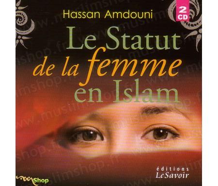 Le Statut de la Femme en Islam (2CD)