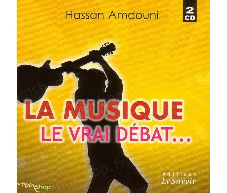 La Musique, Le vrai Débat... (2CD)
