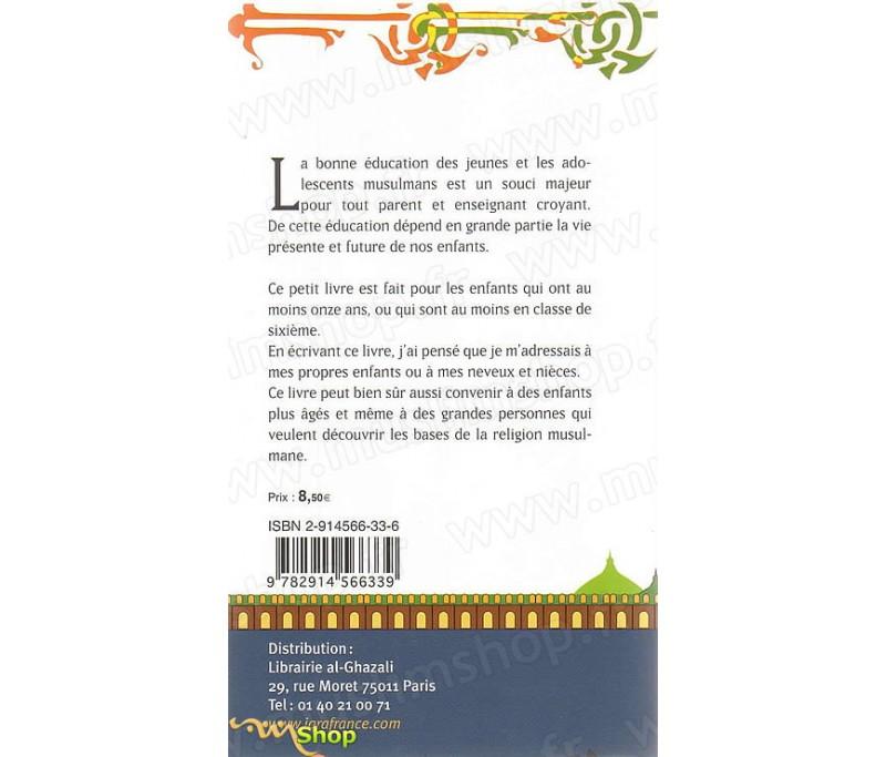 L Islam Pour Les Adolescents Volume 1 Eveil A La