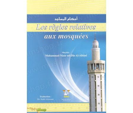 Les Règles Relatives aux Mosquées