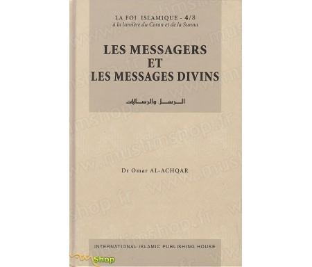 Les Messagers et les Messages Divins - Tome 4