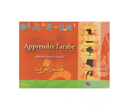 Apprendre l'Arabe - Alphabet, Lecture et Ecriture (Version Poche)