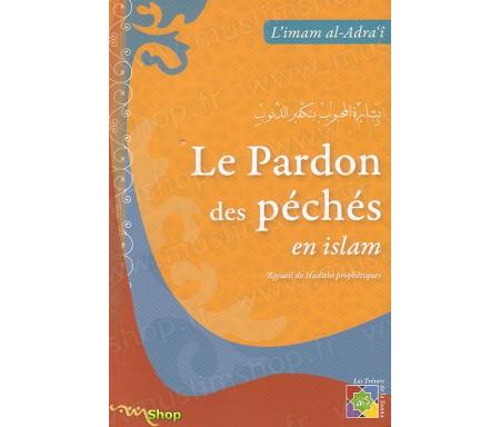 Le Pardon des Péchés en Islam ( La Bonne Nouvelle )