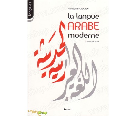La Langue Arabe Moderne + CD Audio
