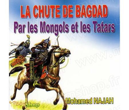 La Chute de Bagdad par les Mongols et les Tatars