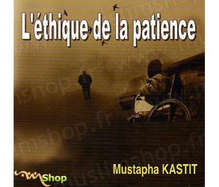 L'Ethique de la Patience