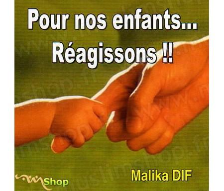 Pour Nos Enfants...Réagissons !!