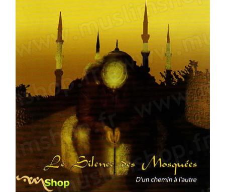 Le Silence des Mosquées 4 - D'un Chemin à l'Autre