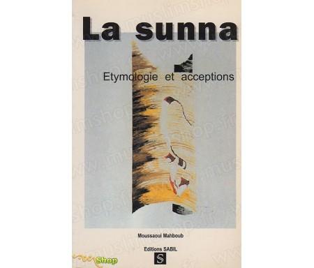 La Sunna : Etymologie et Acceptions