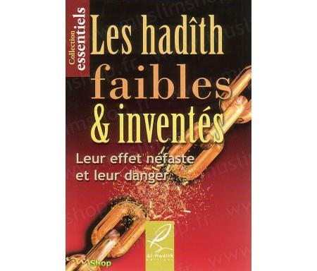 Les Hadiths Faibles et Inventés - Leur effet néfastes et leur danger