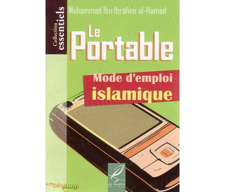Le Portable : Mode d'Emploi Islamique
