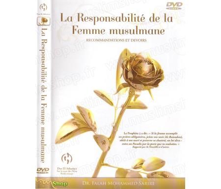 La Responsabilité de la Femme Musulmane - Recommandations et Devoirs