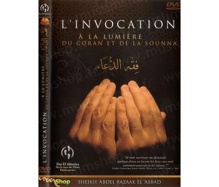 L'Invocation à la Lumière du Coran et de la Sounna