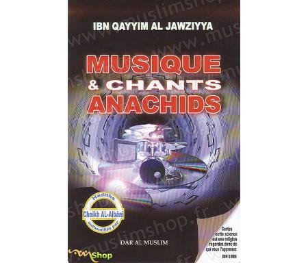 Musique et Chants Anashids (Hadiths Authentifiés par Cheikh Albani)