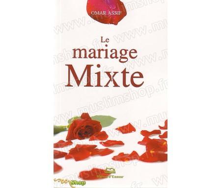 Le Mariage Mixte