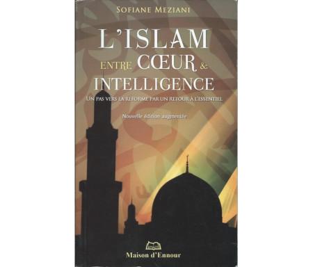 L'Islam entre Coeur et Intelligence
