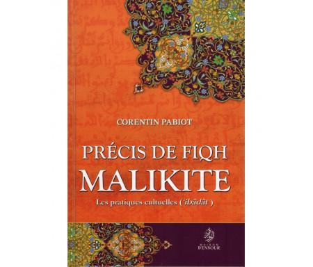 Précis de Fiqh Malikite - Les pratiques cultuelles ('ibâdât)
