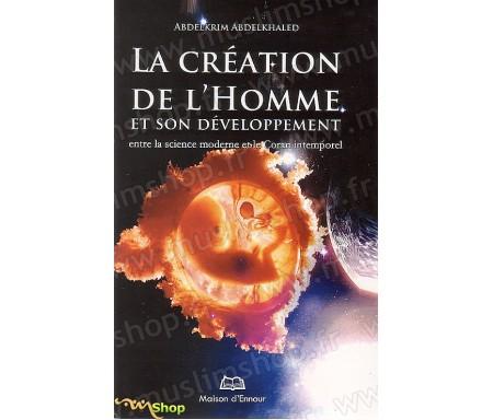 La Création de l'Homme et Son Devellopement
