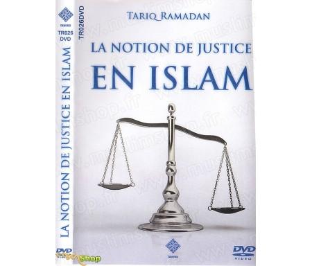La Notion de Justice en Islam