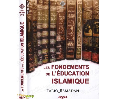 Les Fondements de l'Education Islamique