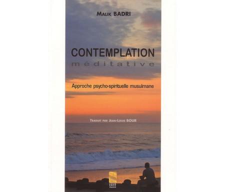 Contemplation Meditative - Approche Psycho Spirituelle Musulmane