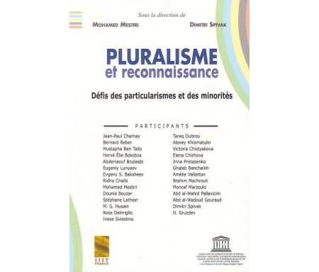 Pluralisme et Reconnaissance - Défis des Particularismes et des Minorités